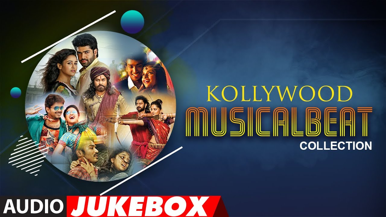 Kollywood Musicalbeat Collection Audio Jukebox |