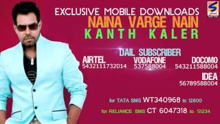 Kanth Kaler | Tere Naina Varge Nain | HD Audio with Caller Tune Codes | Brand New Punjabi Song