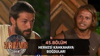 Hilmi Cem ve Murat herkesi kahkahaya boğdu | 45. Bölüm | Survivor 2018 Video