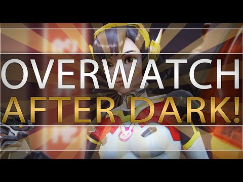 Overwatch: After Dark Edition (Live and Uncensored!)