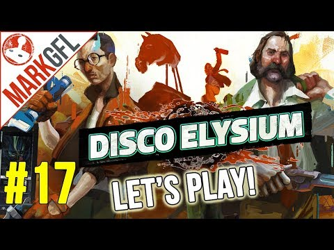 Let's Play Disco Elysium - Chaotic Detective RPG - Part 17