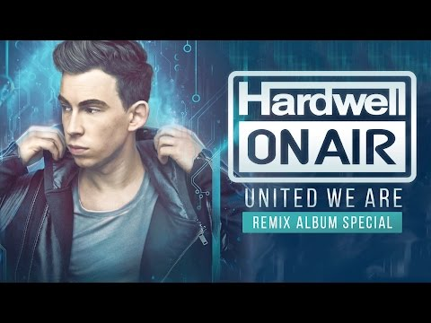 Hardwell On Air 244 - United We Are Remixed - OUT NOW