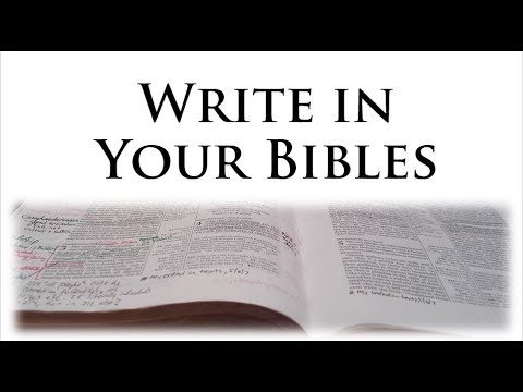 Write In Your Bibles!