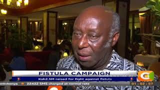 Ksh2.5M raised for fight against Fistula