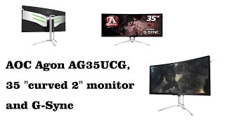 aoc agon ag35ucg 35 curved 2 monitor and g sync