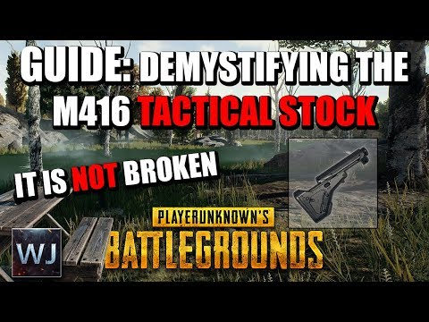 GUIDE: DEMYSTIFYING The M416 TACTICAL STOCK - PLAYERUNKNOWN's BATTLEGROUNDS (PUBG)