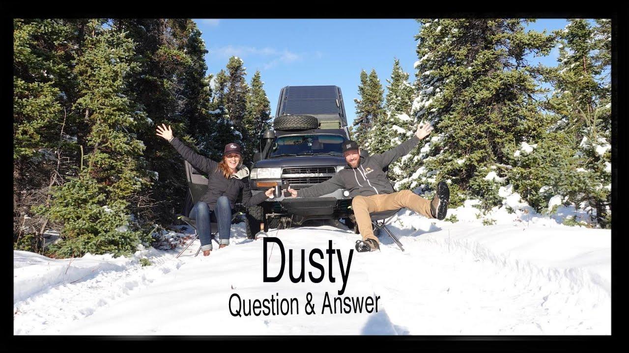 Dusty Q&A