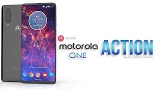 Motorola One Action 2019 Trailer Concept Design Official introduction !