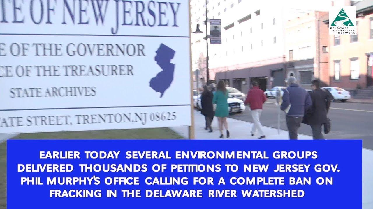 Delaware Riverkeeper Network video Trenton frack ban petition delivery