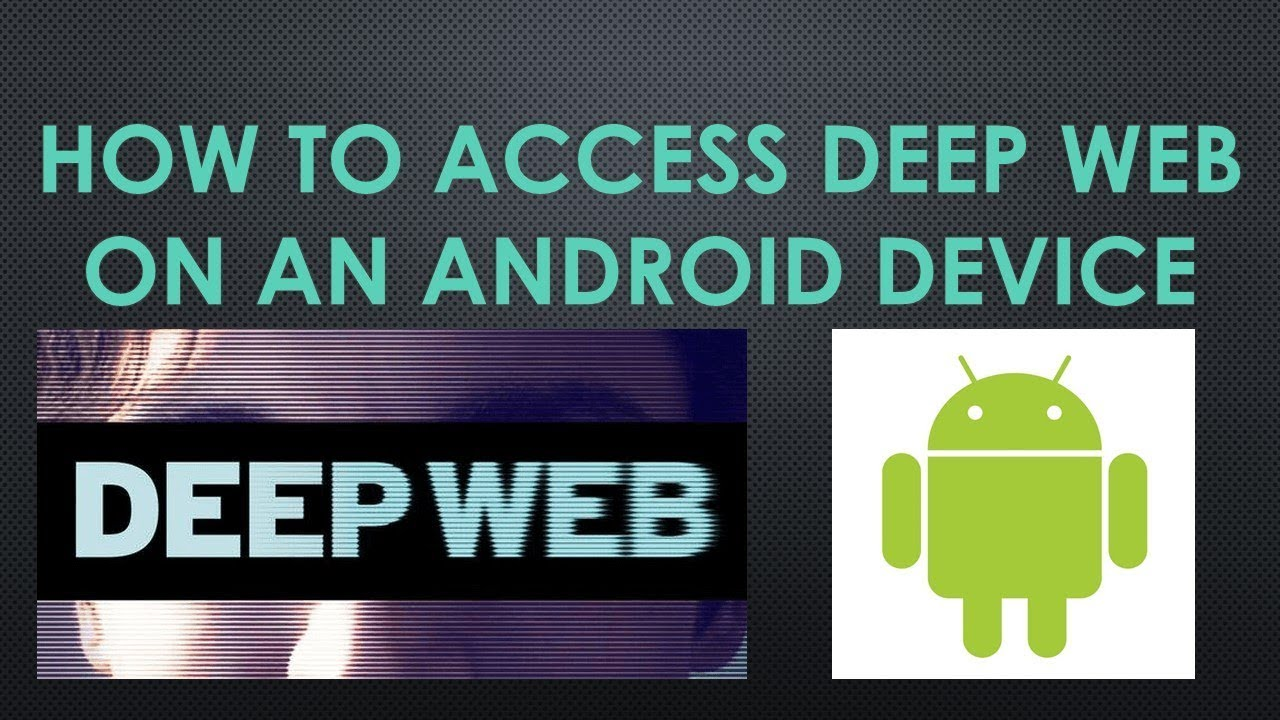 How to access deep web on android youtube how to access deep web on android ccuart Choice Image