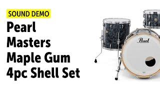 Pearl | Masters Maple Gum | 4pc Shell Set | Sound Demo