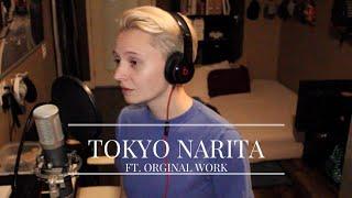 Tokyo Narita (Halsey Cover Ft. Original Work)