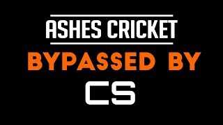 Ashes Cricket-CS [Tested & Played]
