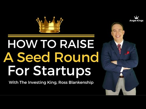Seed Round Funding: 7 Steps How to Raise a Seed Round - AngelKings.com