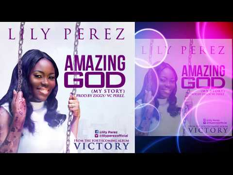 Lily Perez - Amazing God (lyrics Video).