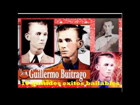 Guillermo Buitrago 16 Grandes Exitos Bailables