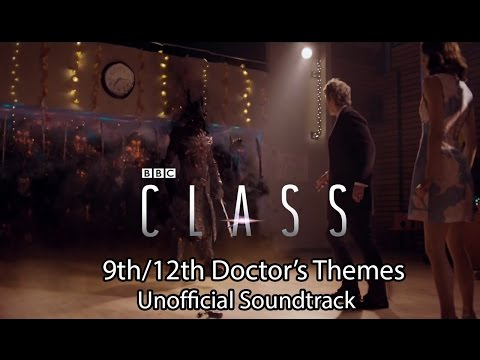 Class  The 9th12th Doctors Themes  Un Soundtrack