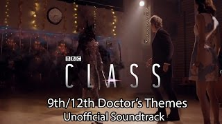 Class | The 9th/12th Doctor's Themes | Unofficial Soundtrack