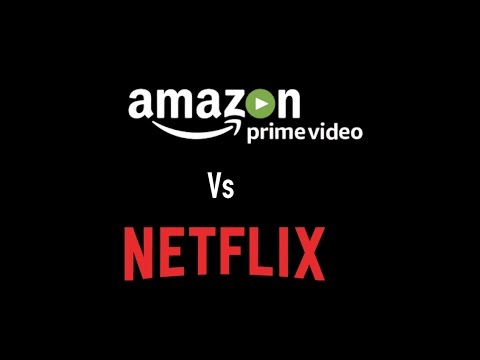Amazon Prime Video Vs Netflix: The Two Video Streaming Services Compared