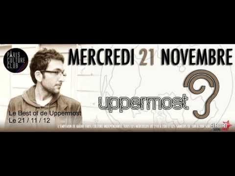 Interview de Uppermost dans le studio de Paris Culture Club from YouTube · Duration:  25 minutes 19 seconds