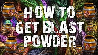 HOW TO GET BLAST POWDER FORTNITE SAVE THE WORLD