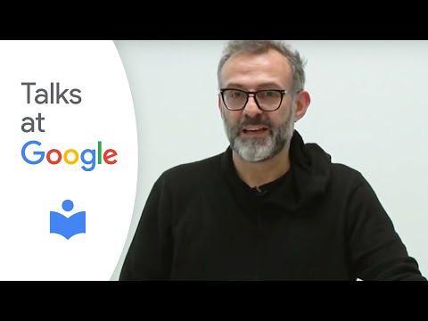 "Massimo Bottura: ""Never Trust a Skinny Italian Chef"" | Talks at Google"