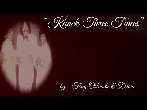 Knock Three Times (w/lyrics)  ~  Tony Orlando & Dawn