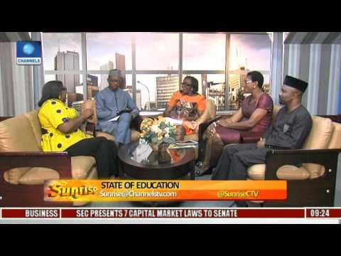 Sunrise: Focus on State Of Education In Nigeria Pt. 1