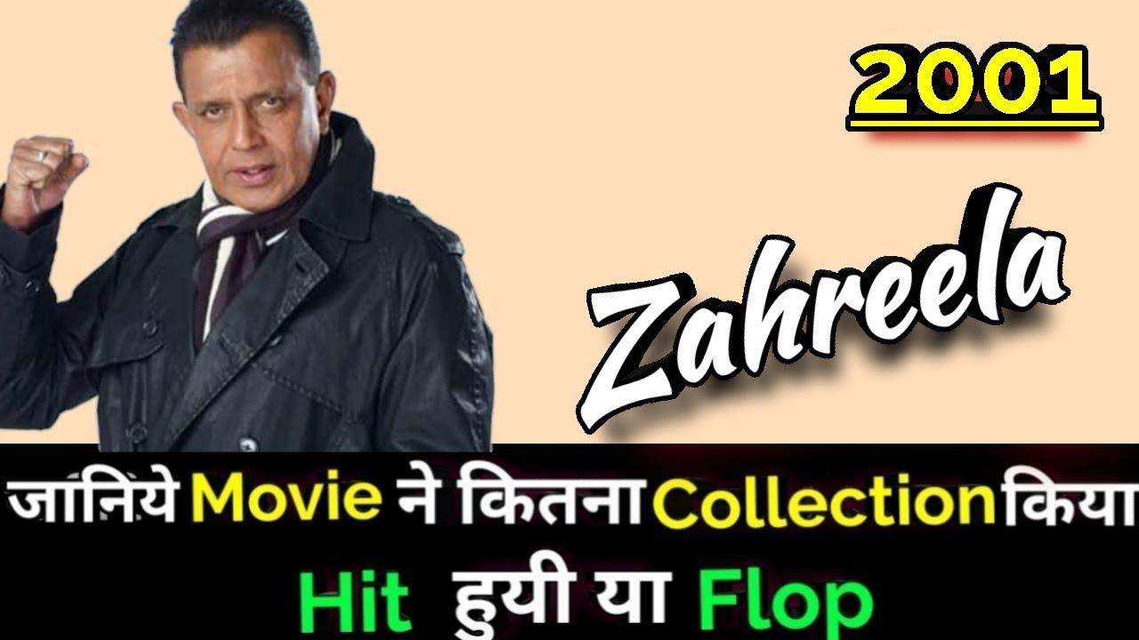 Download Mithun Chakraborty ZAHREELA 2001 Bollywood Movie Lifetime WorldWide Box Office Collection