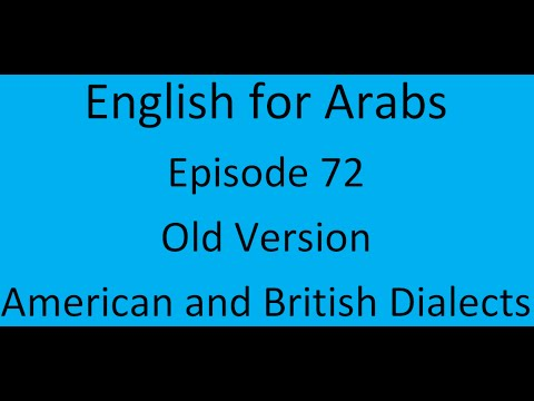 Episode (72)    American and British Dialects