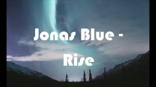 Download Lagu Jonas Blue - Rise ft. Jack & Jack - Lyrics Mp3