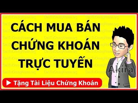 MUA BÁN CỔ PHIẾU NHƯ THẾ NÀO: Cách giao dịch online – DauTuChungKhoan.org