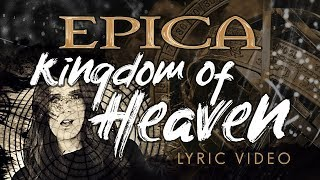 EPICA - Kingdom Of Heaven (OFFICIAL LYRIC VIDEO)
