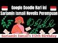 Sariamin Ismail - Sariamin Ismail's 112th Birthday    Who Was Sariamin Ismail    Google Doodle
