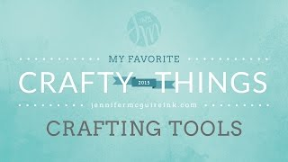 My Favorite Crafty Things: Tools