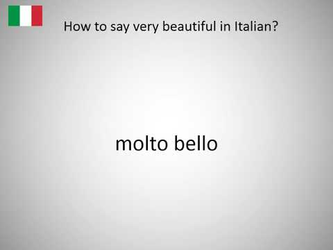 How To Say Very Beautiful In Italian Youtube