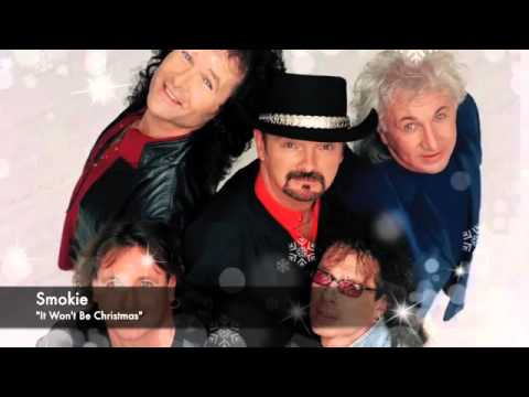 Smokie - It Won't Be Christmas