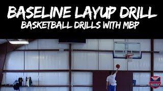 Basketball Drill - Baseline Layup Drill | Maximum Basketball Performance