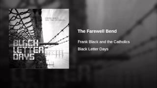 The Farewell Bend