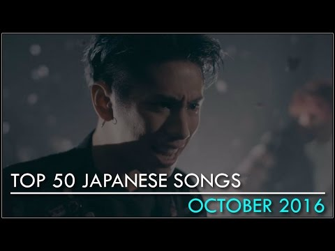 My Top 50 Japanese Songs ● October 2016