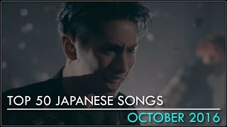 My Top 50 Japanese Songs - October 2016