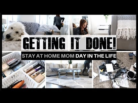 STAY AT HOME MOM DAY IN THE LIFE | GETTING IT DONE | CLEANING MOTIVATION