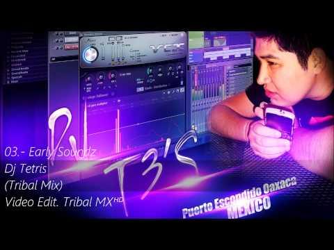03.- Dj Tetris - Early Soundz