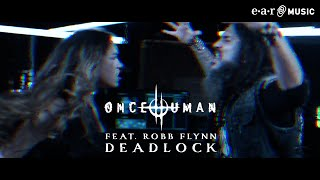 """Once Human """"Deadlock"""" feat. Robb Flynn - Official Video - New album """"Scar Weaver"""" out Feb 11"""
