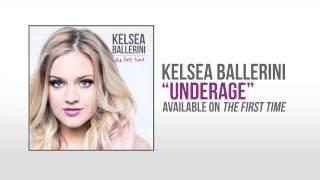 Kelsea Ballerini – Underage