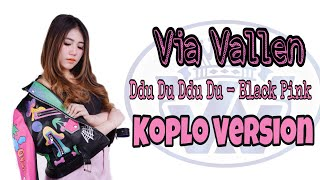 Via Vallen Ddu Du Ddu Du Black Pink Koplo Version MP3