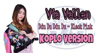 Via Vallen - Ddu Du Ddu Du ( Black Pink Koplo Version)