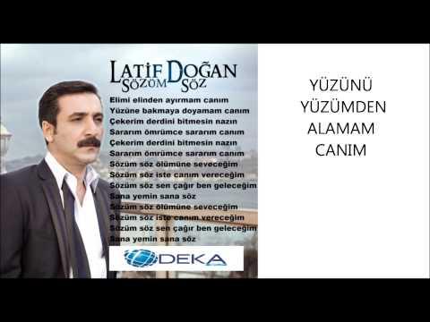 Latif Doğan - Sözüm Söz (Deka Müzik)