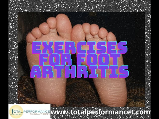 Exercises for Foot Arthritis