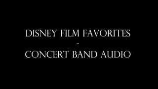 Disney Film Favorites - Concert Band Audio